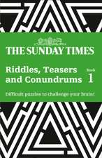 Sunday Times Riddles, Teasers and Conundrums