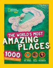 World's Most Amazing Places