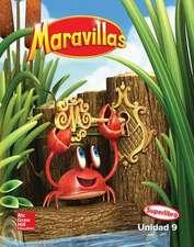 Maravillas Reading Writing Workshop Big Book, Unit 9, Grade K