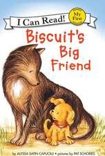 Biscuit's Big Friend