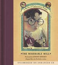 Series of Unfortunate Events #4: The Miserable Mill CD
