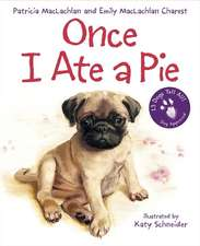 Once I Ate a Pie