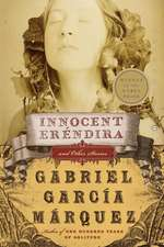Innocent Erendira: and Other Stories