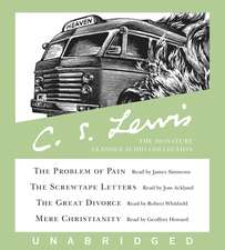 The C. S. Lewis Signature Classics Audio Collection: Screwtape Letters, Great Divorce, Problem of Pain, Mere Christianity
