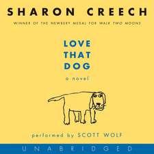 Love That Dog CD: A Novel
