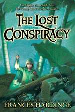 Lost Conspiracy, The