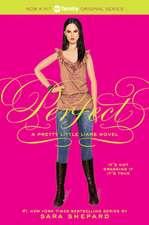 Pretty Little Liars #3: Perfect: A Pretty Little Liars Novel (3)