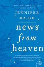 News from Heaven: The Bakerton Stories