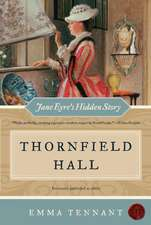Thornfield Hall: Jane Eyre's Hidden Story
