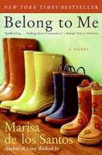 Belong to Me: A Novel