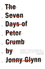 The Seven Days of Peter Crumb: A Novel