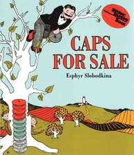 Caps for Sale Board Book: A Tale of a Peddler, Some Monkeys and Their Monkey Business