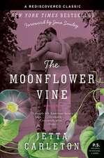 The Moonflower Vine: A Novel