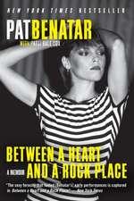 Between a Heart and a Rock Place: A Memoir