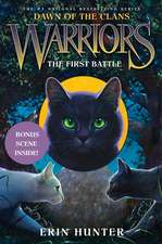 The First Battle: Warriors: Dawn of the Clans vol 3
