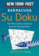 New York Post Barracuda Su Doku: 150 Difficult Puzzles