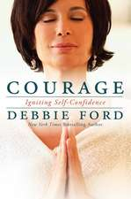 Courage: Igniting Self-Confidence