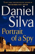 Portrait of a Spy: A Novel