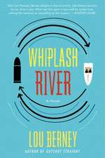 Whiplash River: A Novel