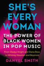 She's Every Woman: The Power of Black Women in Pop Music
