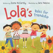 Lola's Rules for Friendship