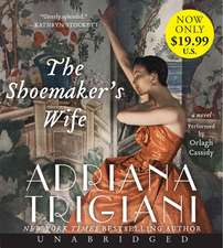 The Shoemaker's Wife Low Price CD: A Novel