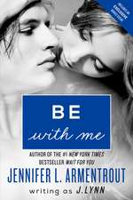 Be with Me: A Novel