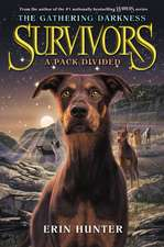 A Pack Divided: Survivors: The Gathering Darkness vol 1