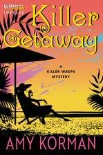 Killer Getaway: A Killer Wasps Mystery