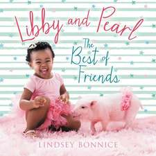 Libby and Pearl Board Book: The Best of Friends