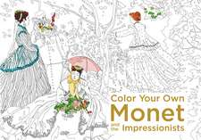 Color Your Own Monet and the Impressionists