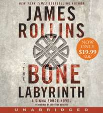 The Bone Labyrinth Low Price CD: A Sigma Force Novel
