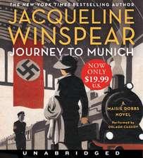 Journey to Munich Low Price CD: A Maisie Dobbs Novel