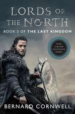 Lords of the North Tie-in: A Novel