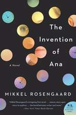 The Invention of Ana: A Novel
