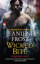 Wicked Bite: A Night Rebel Novel