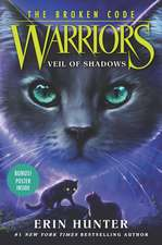 Warriors: The Broken Code #3: Veil of Shadows