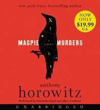 Magpie Murders Low Price CD: A Novel