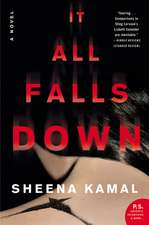 It All Falls Down: A Novel