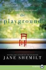 The Playground: A Novel