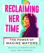 Reclaiming Her Time