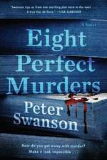 Eight Perfect Murders: A Novel