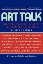 Art Talk: Conversations With 15 Women Artists