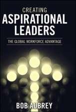 Creating Aspirational Leaders