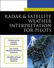 Radar & Satellite Weather Interpretation for Pilots