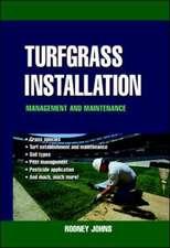 Turfgrass Installation, Management and Maintenance