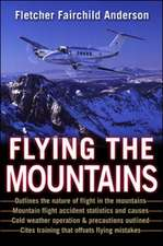 Flying the Mountains: A Training Manual for Flying Single-Engine Aircraft