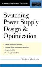 Switching Power Supply Design & Optimization