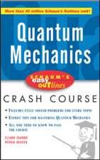 Schaum's Easy Outline of Quantum Mechanics