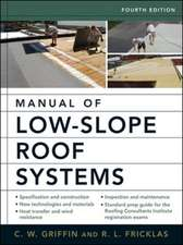 Manual of Low-Slope Roof Systems